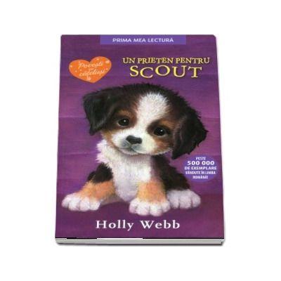 Un prieten pentru Scout. Editie brosata