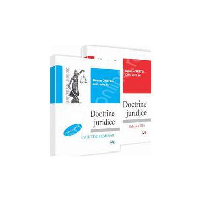 Doctrine juridice - curs - editia a III-a si caiet de seminar - editia a IV-a