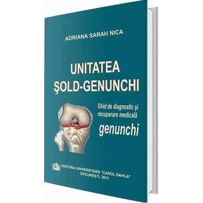 Unitatea Sold-Genunchi. Ghid de diagnostic si recuperare medicala, genunchi
