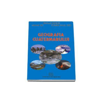 Geografia cuaternarului. Editia I