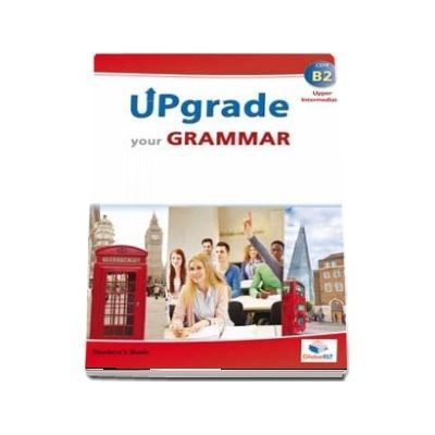Upgrade your Grammar - Upper Intermediate B2 (Students Book)