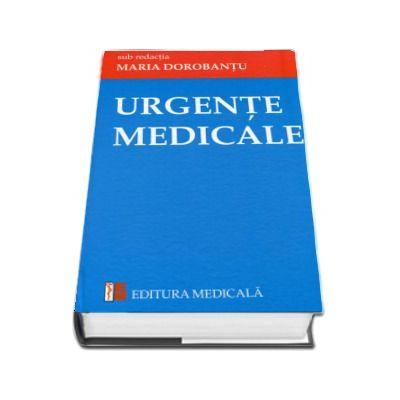 Urgente medicale - Sub redatia doamnei Maria Dorobantu
