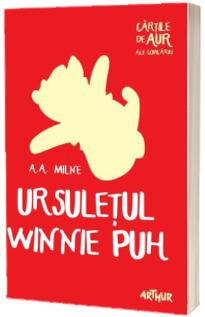 Ursuletul Winnie Puh - A.A. Milne (Cartile de aur ale copilariei)