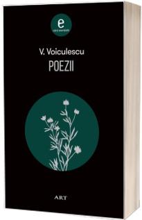 V. Voiculescu - Poezii. Colectia Carti esentiale (Editie 2018)