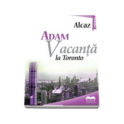 Vacanta la Toronto