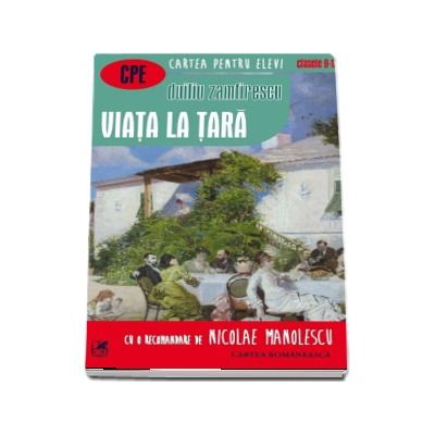 Viata la tara. cartea pentru elevi, clasele IX-XII