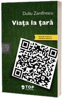 Viata la tara (Include acces la varianta digitala)