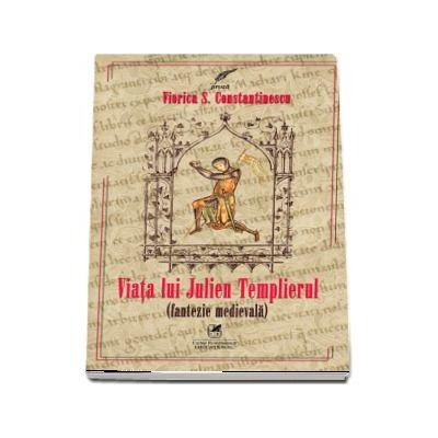 Viata lui Julien Templierul