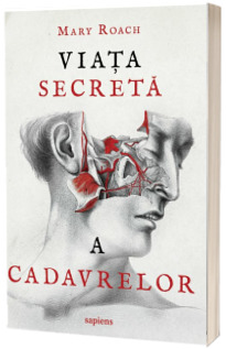 Viata secreta a cadavrelor