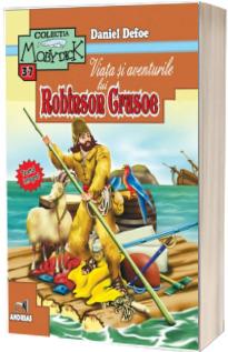 Viata si aventurile lui Robinson Crusoe. Colectia Moby Dick