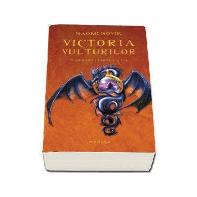 Victoria vulturilor - Temeraire cartea a V-a