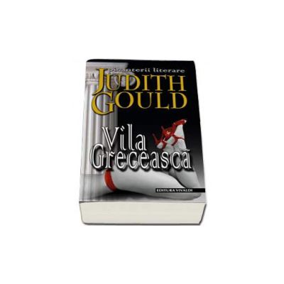 Vila Greceasca - Judith Gould