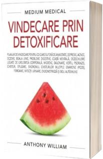 Vindecare prin detoxificare. Medium Medical