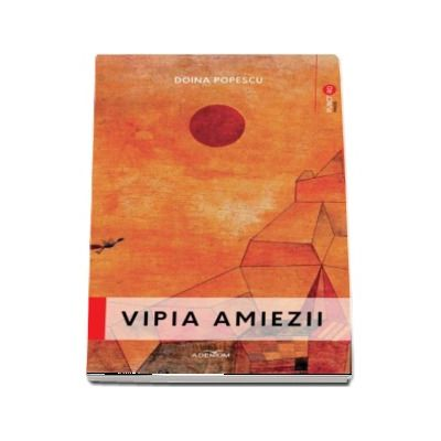 Vipia amiezii - Doina Popescu
