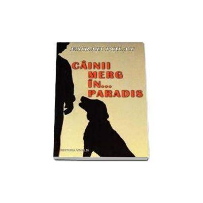 Cainii merg in... Paradis - Emrah Polat