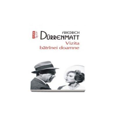 Vizita batrinei doamne - Traducere din limba germana de H.R. Radian (Top 10)