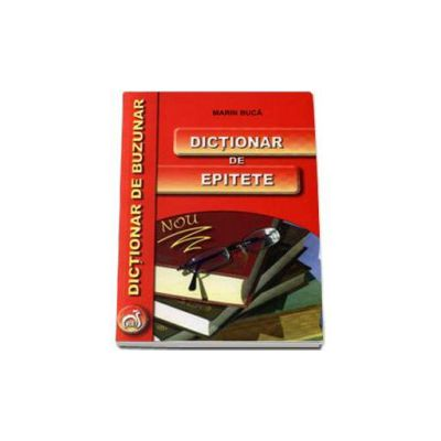 Dictionar de epitete - Dictionar de buzunar (Marin Buca)