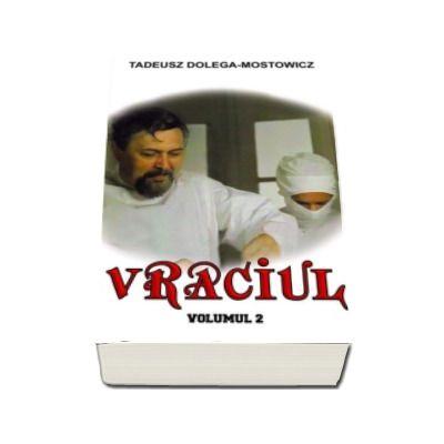 Vraciul, volumul II - Tadeusz Dolega-Mostowicz