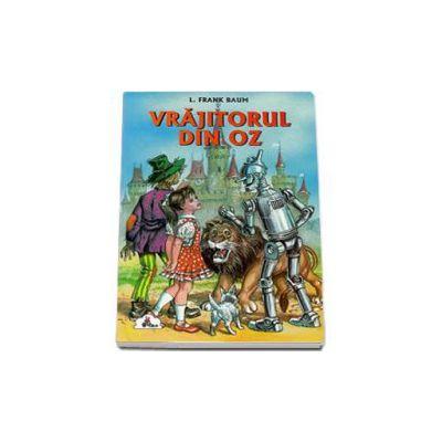 Vrajitorul din Oz. Colectia Piccolino