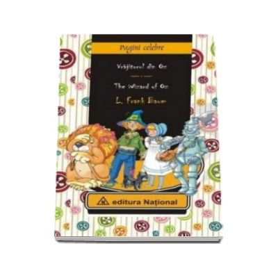 Vrajitorul din Oz. Editie, bilingva in limba Romana si Engleza