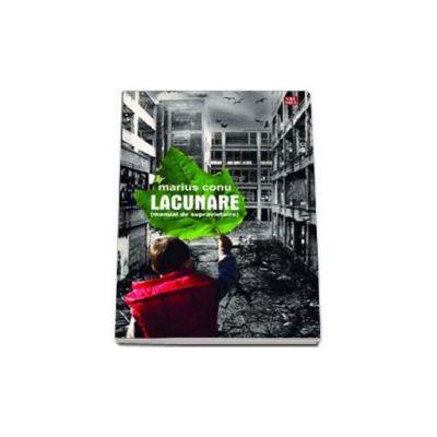 Lacunare - manual de supravietuire - Marius Conu