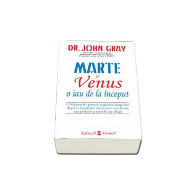 Marte si Venus o iau de la inceput - Dr. John Gray