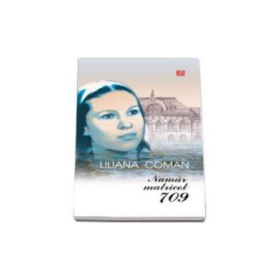 Numar matricol 709 -  Liliana Coman