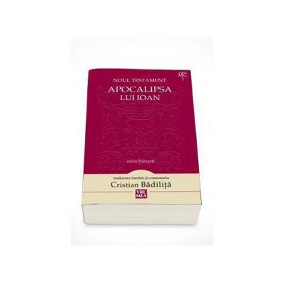 Noul Testament. Apocalipsa lui Ioan (Editie bilingva, Editia a II-a)