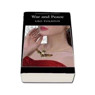 War and Peace -  Leo Tolstoy