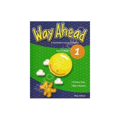 Way Ahead 1 Pupils Book. Manual de limba engleza pentru clasa a III-a (Limba moderna 1)