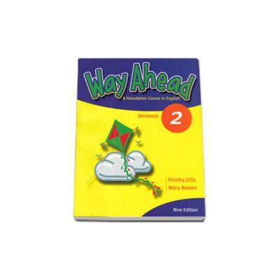 Way Ahead 2 workbook. Caiet de limba engleza pentru clasa a IV-a