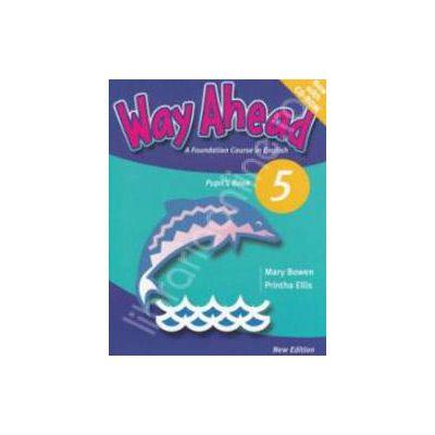 Way Ahead 5 Pupils Book with CD. Manual de limba engleza pentru clasa a VII-a