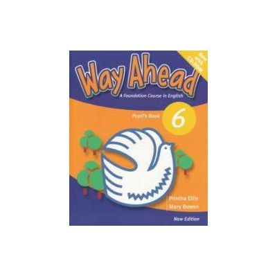 Way Ahead 6 Pupils Book with CD. Manual de limba engleza pentru clasa a VIII-a