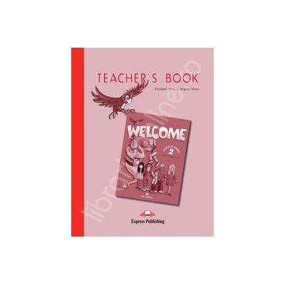 Welcome 2 (TB) teachers book. Manualul profesorului Welcome 2