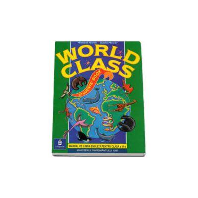 World Class Students Book. Manual de limba engleza, pentru clasa a VI-a