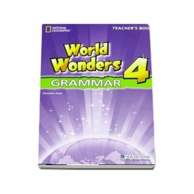 World Wonders 4. Grammar Teachers Book