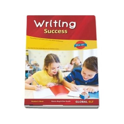 Writing Success Level Pre A1. Students Book