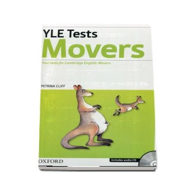 YLE Tests Movers. Four tests for Cambrige English: Movers - Includes audio CD