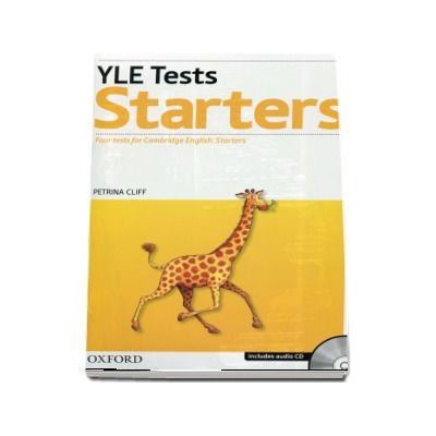 YLE Tests Starters. Four tests for Cambrige English: Starters - Includes audio CD