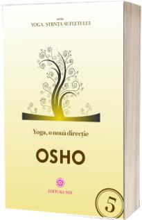 Yoga, o noua directie