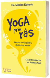 Yoga prin ras - Dr. Madan Kataria