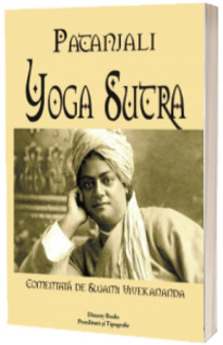 Yoga Sutra. Comentata de Swami Vivekananda