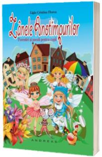Zanele anotimpurilor. Povestiri si poezii pentru copii (Editie ilustrata)