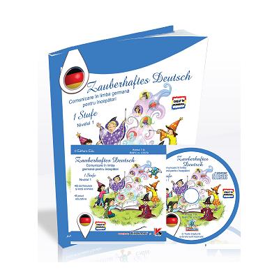 Zauberhaftes Deutsch - Comunicare in limba germana pentru incepatori (Contine CD cu soft educational)