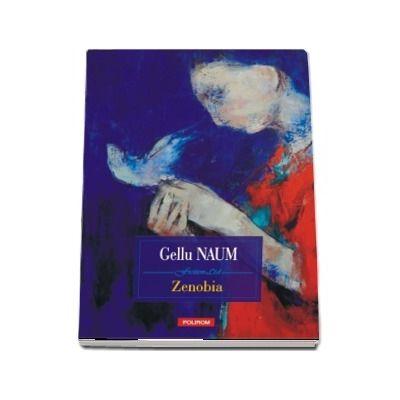 Zenobia - Gellu Naum (Editia 2018)
