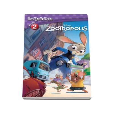 Zootropolis. Invat sa citesc - Nivelul 2 (Disney)