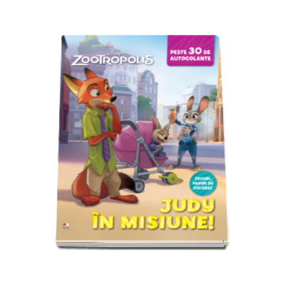 Zootropolis. Judy in misiune. Peste 30 de autocolante (Jocuri, pagini de colorat)