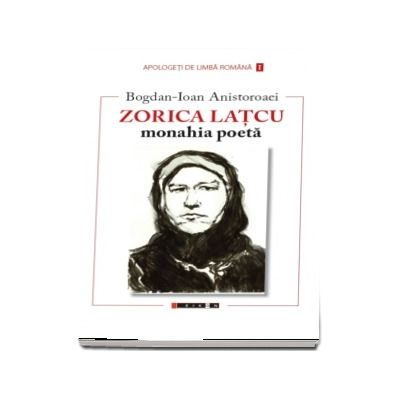 Zorica Latcu - Monahia poeta